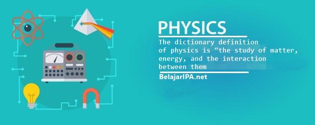 Cara Cepat Memahami Pelajaran Fisika