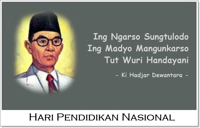 Sejarah dan Makna Peringatan Hari Pendidikan Nasional 2018