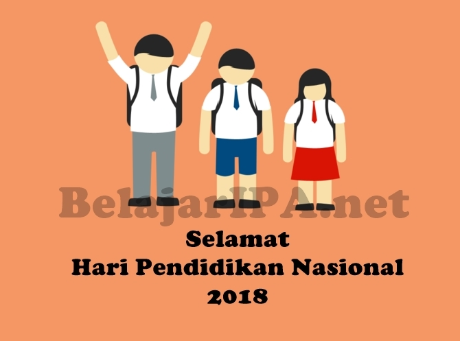 Selamat Memperingati Hari Pendidikan Nasional 2018