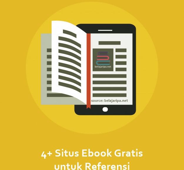 4+ Situs Ebook Gratis untuk Referensi Skripsi, Jurnal Ilmiah, Karya Tulis, TA, Tesis, serta Desertasi