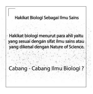 Hakikat Biologi Sebagai Ilmu Sains Menurut Para Ahli